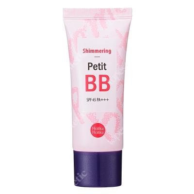 Holika Holika Shimmering Petit BB SPF 45 PA++ Rozświetlający krem BB 30 ml